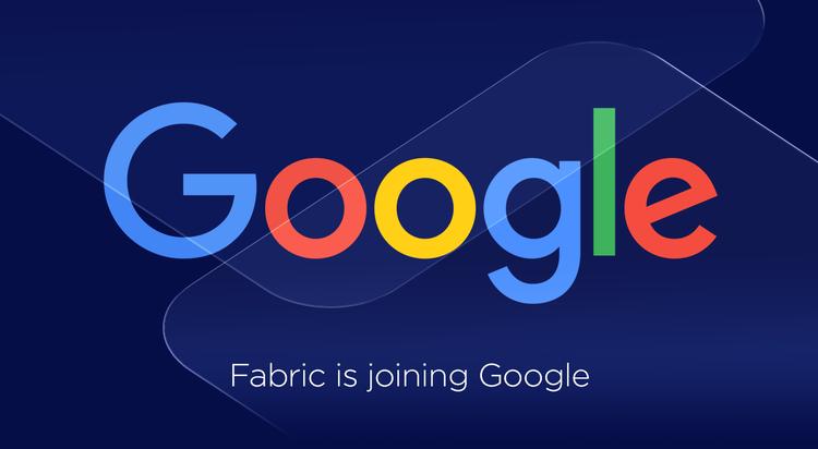 Google decide comprar a Fabic